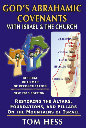 Buch - Tom Hess: God's Abrahamic Covenants with Isreal & The Church