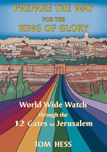 Buch - Tom Hess: Prepare the way for the king of glory